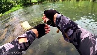 Câu Cá Suối Bằng Mồi Giả - Ném Ra Kéo Cá Vào