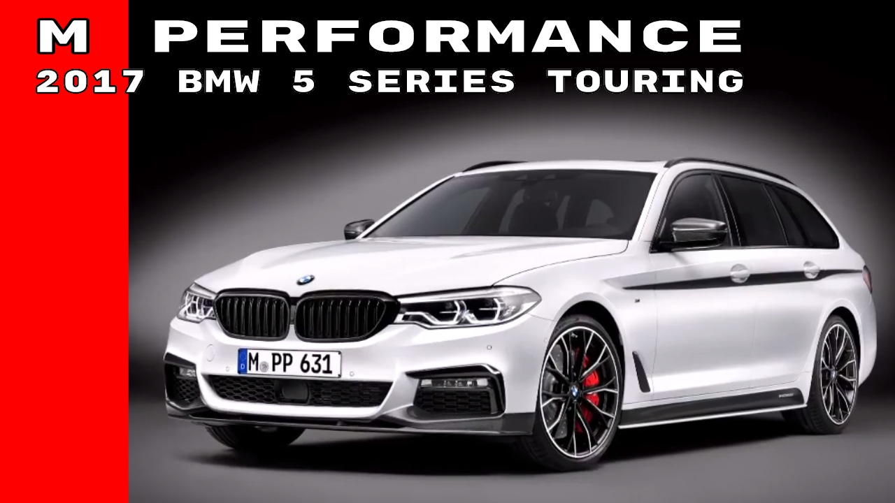 2017 bmw 5 series touring wagon m performance parts youtube. Black Bedroom Furniture Sets. Home Design Ideas