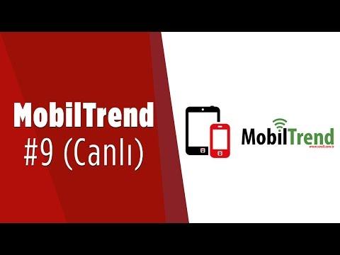 MobilTrend Bölüm #9 Canlı