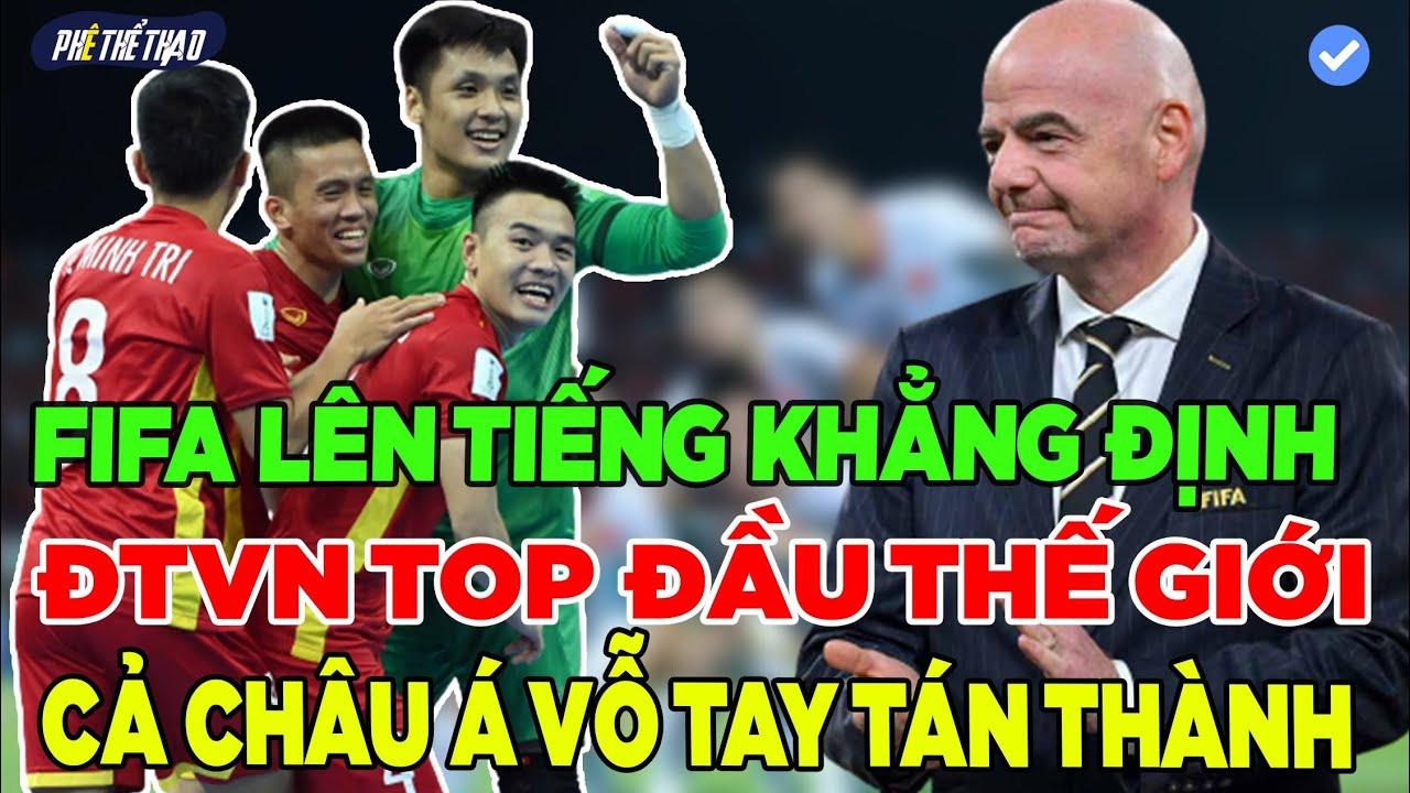 FIFA KHẲNG ĐỊNH MỘT SỰ THẬT KHIẾN CẢ CHÂU Á TRẦM TRỒ...ĐT VIỆT NAM SẼ VÀO TOP ĐẦU THẾ GIỚI