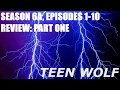 Teen Wolf Season 6A Review, Part One | The Pros and Cons