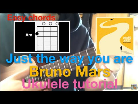 Lv.1【Easy Chords】Just the way you are(Bruno Mars) ukulele chords tutorial