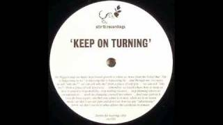 Kids In The Streets - Keep On Turning (Motorcitysoul Original Dub) [STIR15, 2005]