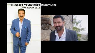 Video MUSTAFA YAVUZ & ENVER YILMAZ  VAY CANIM 2018 download MP3, 3GP, MP4, WEBM, AVI, FLV November 2018
