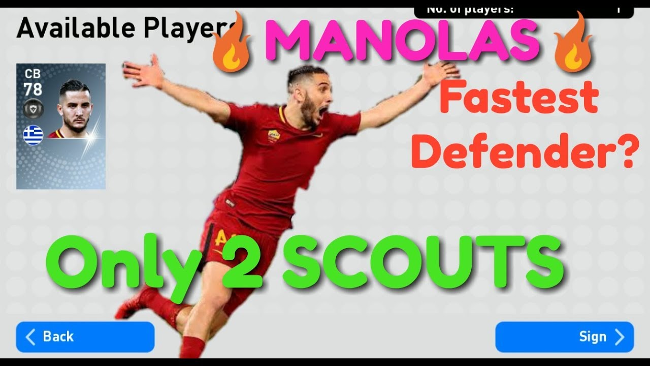 Easy K.MANOLAS TWO  SCOUTS COMBINATION 🔥 FASTEST DEFENDER??🔥