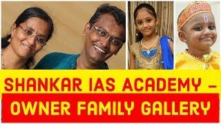 Shankar IAS Academy Owner Family Gallery   Wife Vaishnavi   Daughters