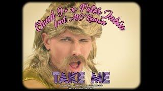 Cloud 9+ X peterjabin ft. Mc Kemon - Take Me