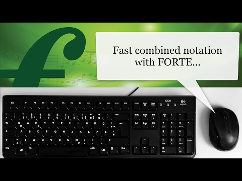 Fast combined notation with FORTE