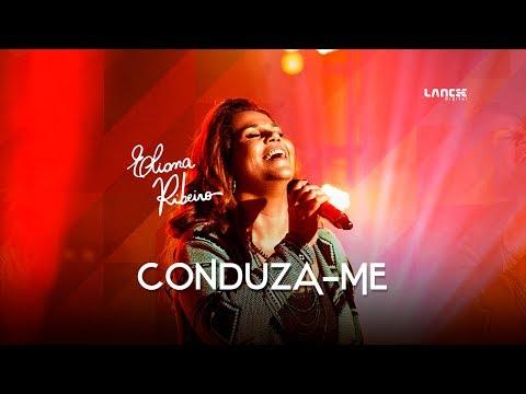 Eliana Ribeiro - Conduza-me [Videoclipe Oficial]