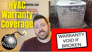 HVAC warranty coverages. What is and isn't covered? Also what can VOID your warranty.
