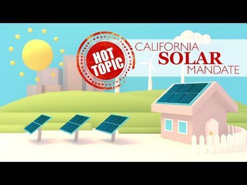 Hot Topic This May: California Solar Mandate