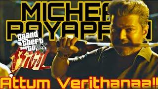 Micheal Rayappan - GTA5 version - VERITHANAMAA.. ERUKUMM!!!