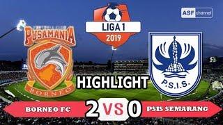 borneo FC vs psis semarang FT 2-0 liga 1 indonesia 2019