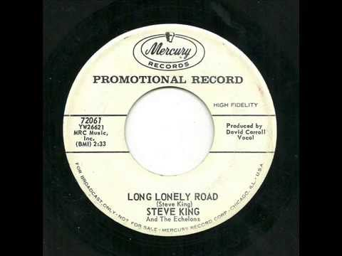 Steve King And The Echelons - Long Lonely Road (Misery)