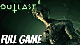 Outlast 2 - Gameplay Walkthrough Part 1 FULL GAME (1080P 60FPS) PS4 PRO