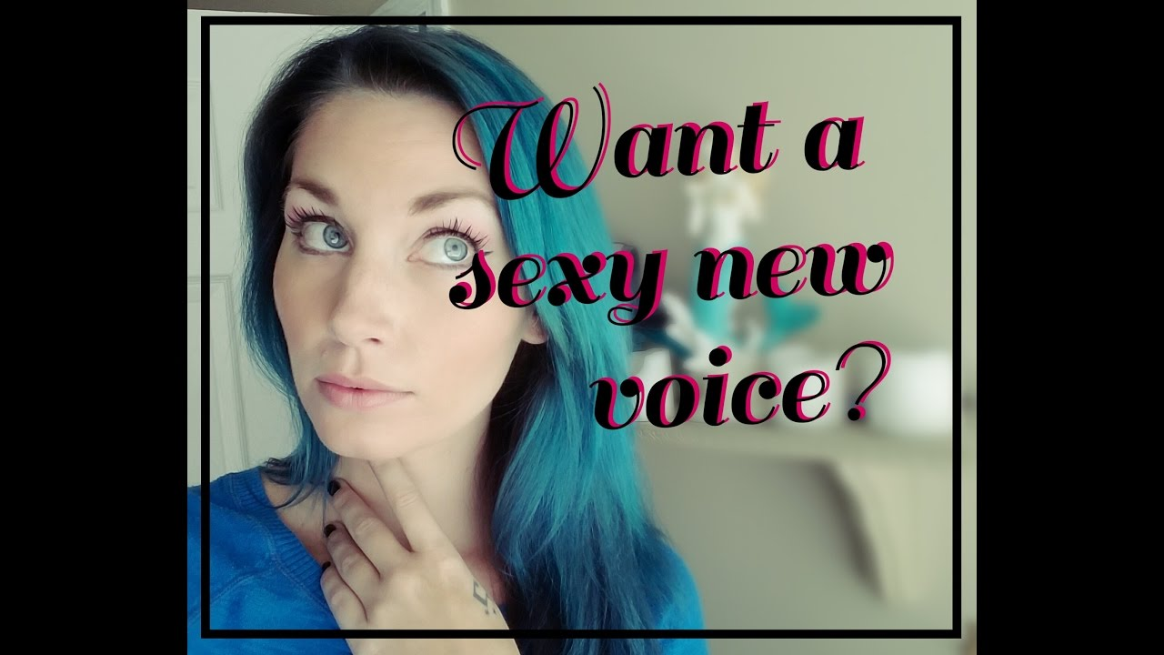 how to have a sexier voice