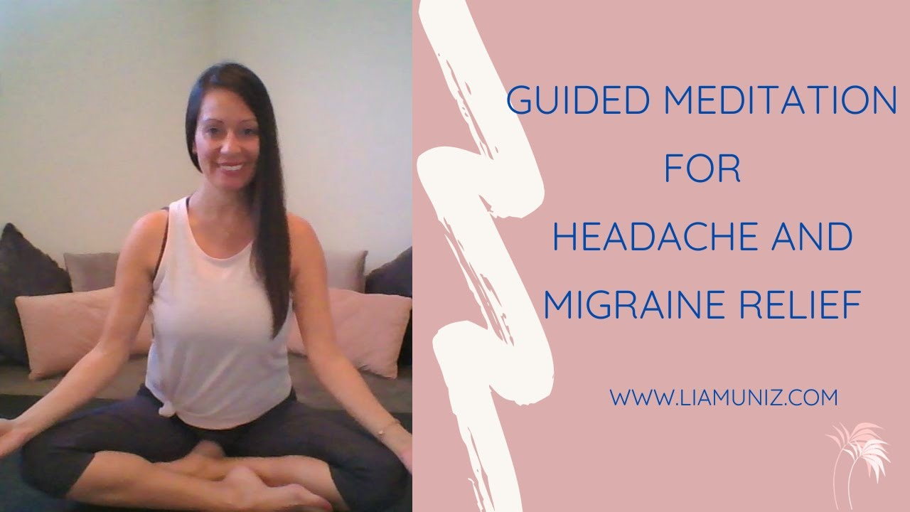 Guided Meditation for Headache and Migraine Relief