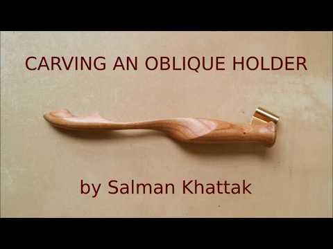 Carving an Oblique Holder