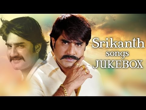 Srikanth Hit Songs