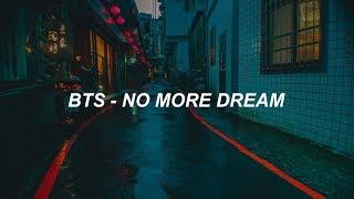 BTS (방탄소년단) 'No More Dream' Easy Lyrics