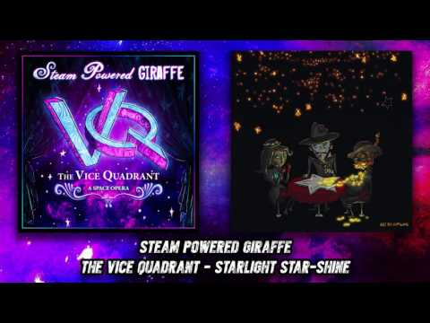 Steam Powered Giraffe - Starlight Star-shine (Audio)