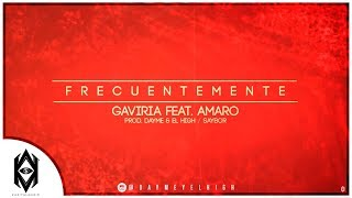 Dayme y El High Ft Gaviria y Amaro - Frecuentemente (Prod Saybor) (Video Lyrics) (Too Fly)