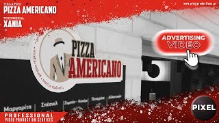 Pizza Americano | Chania | Pixel Productions
