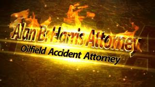 Odessa, Texas (Ector County) Oilfield Accident Attorney- Alan B. Harris