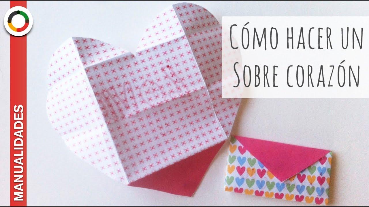 C mo hacer un sobre coraz n how to make an envelope - Como hacer un corazon con fotos ...