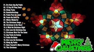 Paskong Pinoy 2019 The Best Christmas Songs Medley NonStop Tagalog Christmas Songs 2019