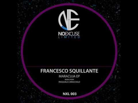 Francesco Squillante - Maracuja (Original Mix)