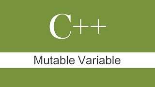 MUTABLE DATA MEMBER IN C++ Programming