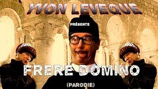 Frère Domino ( Parodie )