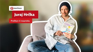 Juraj Hrčka: Prečítam ti rozprávku II