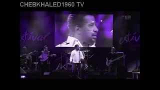 Cheb khaled la liberte live in Suisse