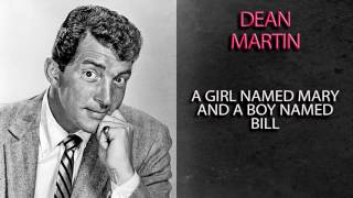 Watch Dean Martin A Girl Named Mary And A Boy Named Bill video