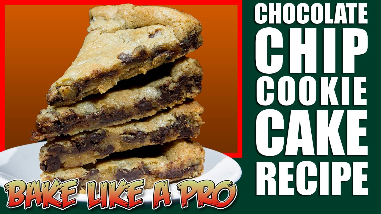 Cake Recipes In Otg Youtube: Chocolate Chip Cookie Cake Recipe / Chocolate Chip Cookie
