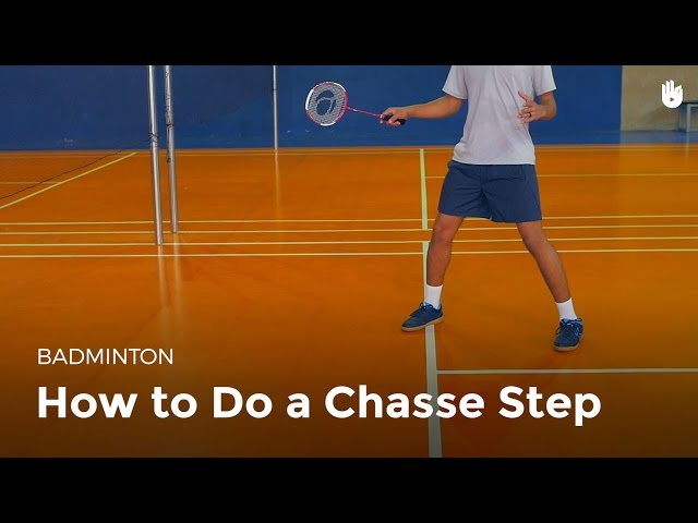 How to Do a Chasse Step | Badminton