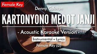Kartonyono Medot Janji (Female Karaoke) - Denny Caknan (HQ Acoustic Guitar)