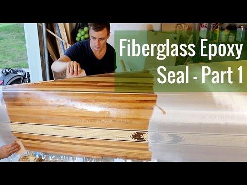 Applying a Fiberglass Epoxy Seal (Ep 10 - Cedar Strip Canoe Build)
