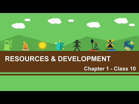 Resources and Development - Chapter 1 Geography NCERT class 10