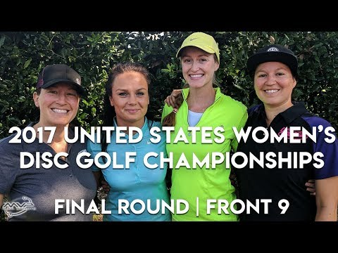 2017 US Women's Disc Golf Championships - Final Round | Front 9 - Fajkus, Jenkins, Tattar, Finley
