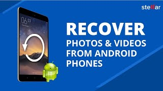 Recover Lost or Deleted Photos and Videos from Android Phone SD Card