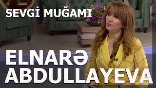 Elnare Abdullayeva -Manaf Agayev -Cigatel - Sevgi Mugami  2019 Resimi