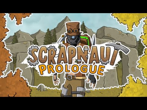 Scrapnaut : PROLOGUE is coming on September 9th, 2020.