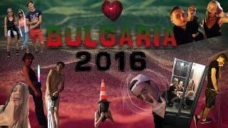 БОЛГАРИЯ 2016| ГОЛЫЕ ТЕЛОЧКИ + ГОЛЫЕ ПАЦИКИ = СЕКС, БУХЛО, ГАШИШЬ,