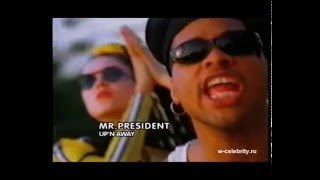 Mr.President  -  Up'n Away