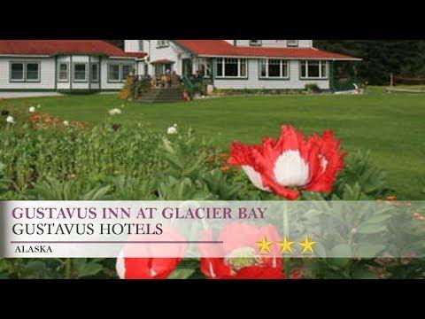Gustavus Inn at Glacier Bay - Gustavus, Alaska