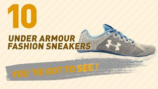 Under Armour Fashion Sneakers // New & Popular 2017
