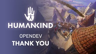 HUMANKIND™ OpenDev - Thank You For Playing!